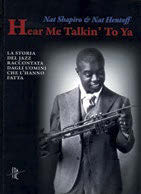 Hear Me Talkin' To Ya: un libro racconta il jazz afroamericano
