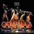 """""""Isis"""", le ipnotiche percussioni di Odwalla in cd e dvd"""
