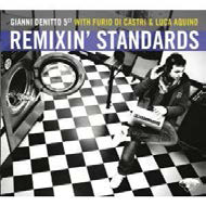 """Remixin' Standards"": Gianni Denitto 5et fonde jazz e house"