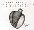 Dave Douglas & Keystone SPARK OF BEING