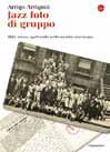 Arrigo Arrigoni JAZZ FOTO DI GRUPPO libro