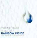 Marilena Paradisi - Arturo Tallini RAINBOW INSIDE