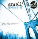Smell3 SWINGIN'
