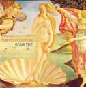 Roma Trio The Four Seasons Luca Mannutza, Gianluca Renzi e Nicola Angelucci